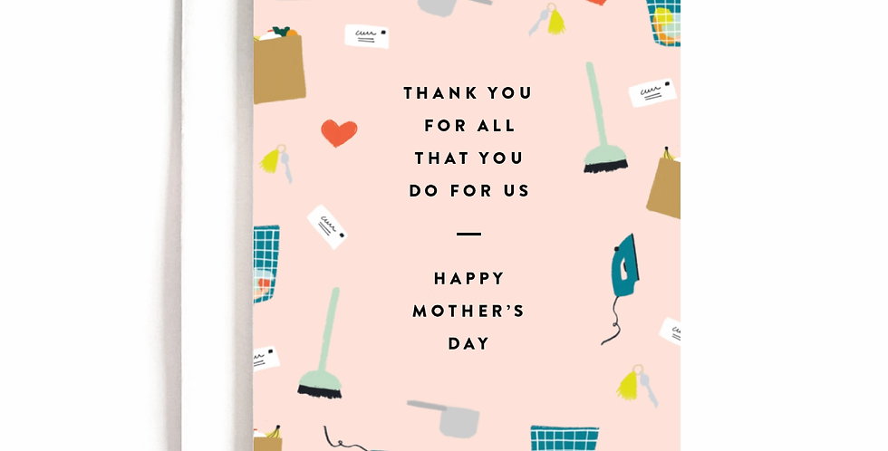 Thanks for All You Do Mother's Day Card