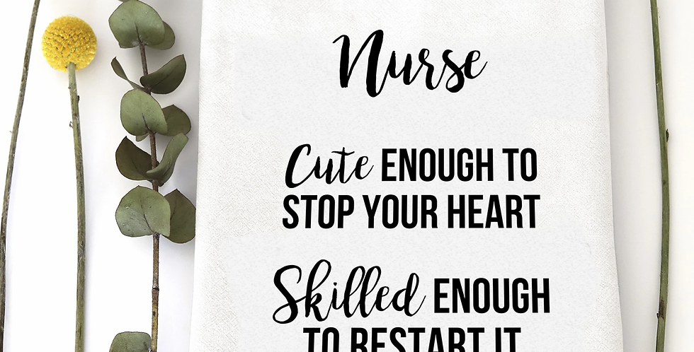 Nurse Stop Heart Towel