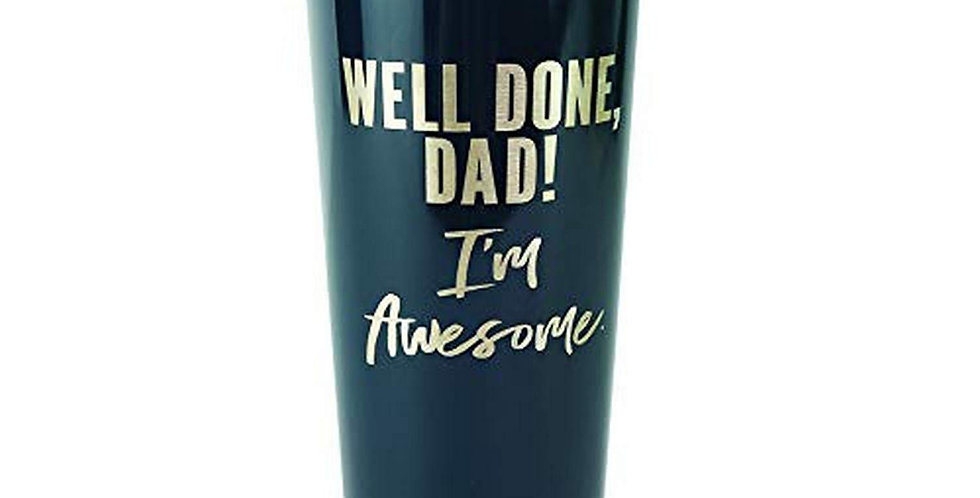 Well Done Dad: Stainless Large Tumbler
