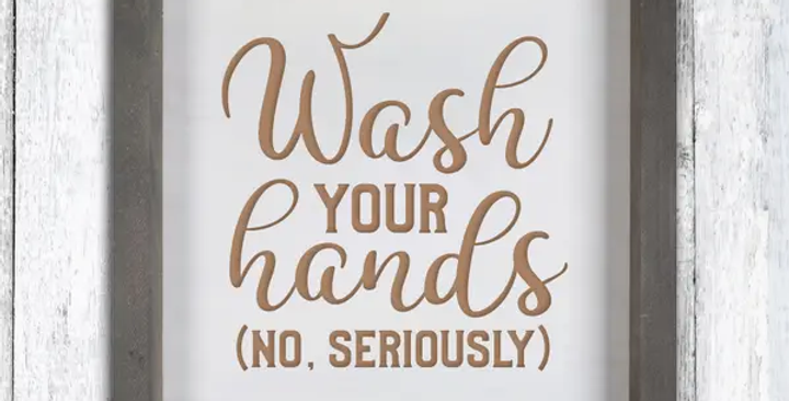 Wash your Hands Wall Decor