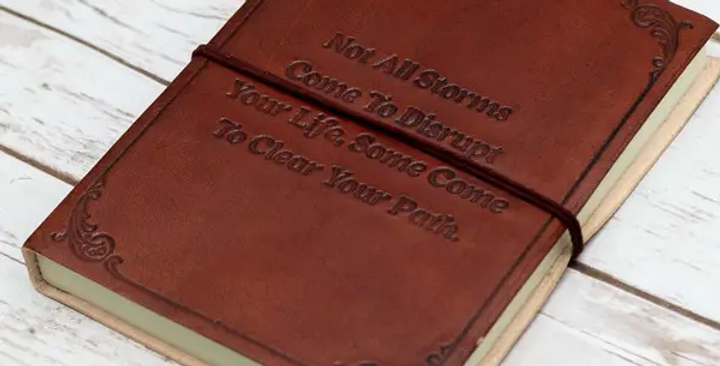 """Not All Storms Come To Disrupt"" Handmade Leather Journal"
