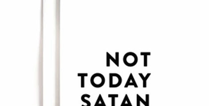 Not Today Satan Greeting Card