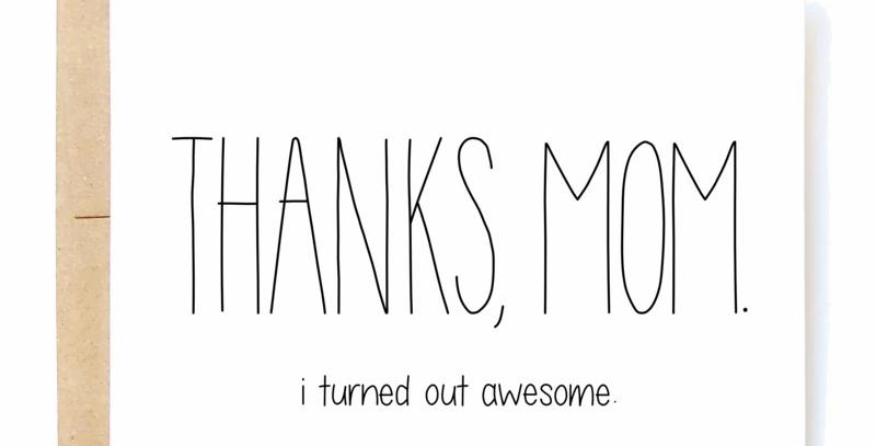 Mom I'm Awesome