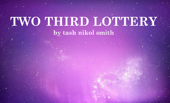 Excerpt: Two Third Lottery