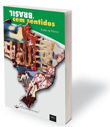 Que Histórias são essas? Brasil, Cem Sentidos