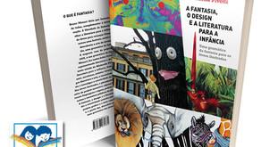 """""""A fantasia, o design e a literatura para a infância"""" recebe prêmio de melhor livro do ano pela FNLI"""