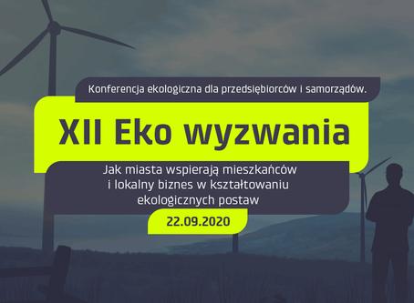 XII Eko Wyzwania - Jak miasta wspierają mieszkańców i lokalny biznes w kształtowaniu ekologicznych..