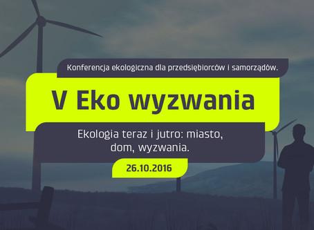 Konferencja Portalu Ekopraktyczni.pl organizowana pod nazwą Eko Wzywania ma pierwszy jubileusz...
