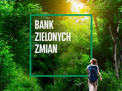 BANK ZILONYCH ZMIAN NA XI EKO WZYWANIACH.