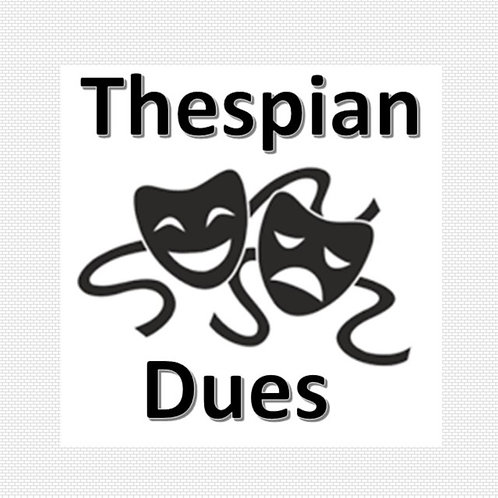 Thespian Dues/Induction