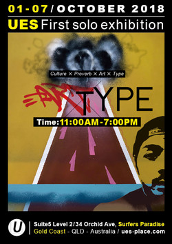 UES First solo exhibition ARTTYPE
