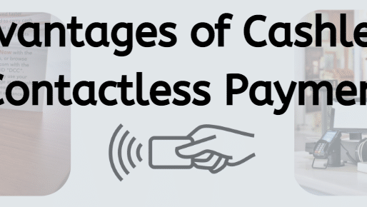 Advantages of Cashless and Contactless Payment