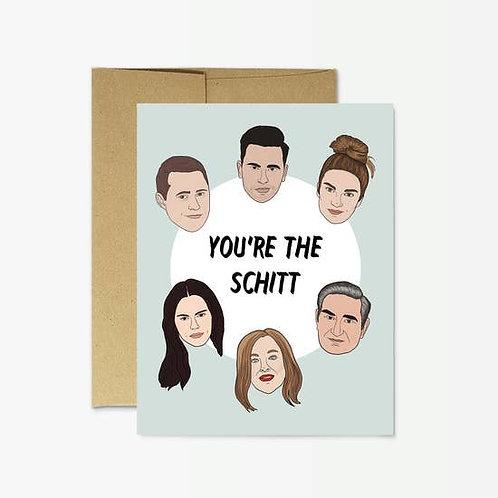 """Schitt's Creek,""""You're the Schitt"""" Card"""