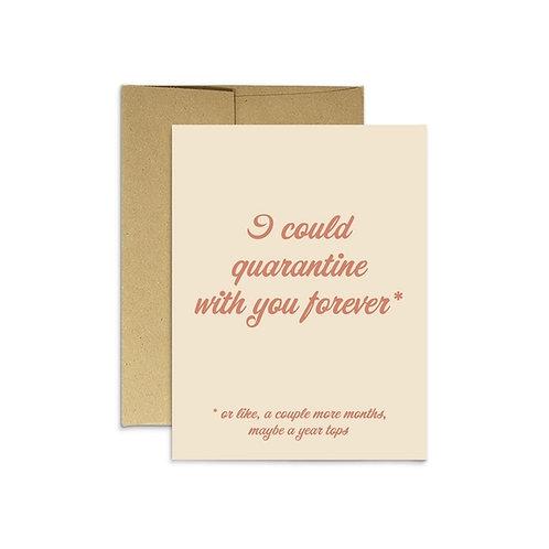 Quarantine Forever Card