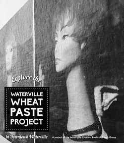 Waterville Wheat Paste Project