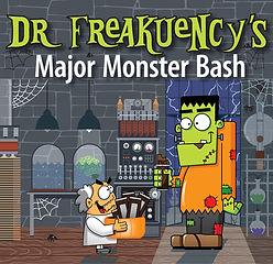SPLLC_Dr FREAKuency's Major Monster Bash