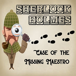 Sherlock Missing Maestro.jpg