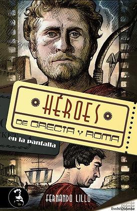 Héroes de Grecia y Roma en la pantalla