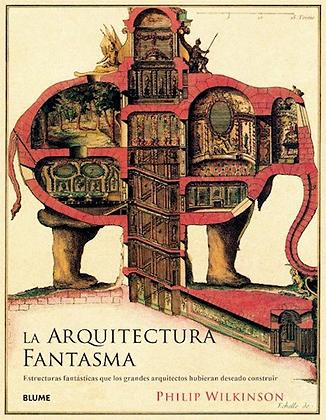 La arquitectura fantasma