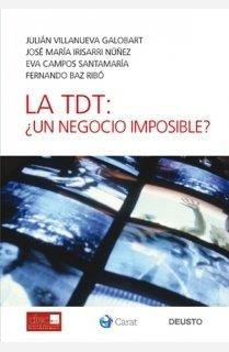 La TDT: ¿Un negocio imposible?
