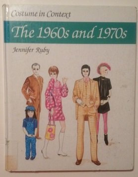 The 1960s and 1970. Costume in context