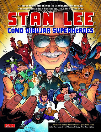 Stan Lee. Cómo dibujar héroes