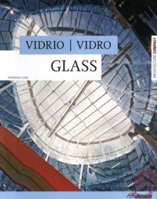 Vidrio/ Vidro. Glass