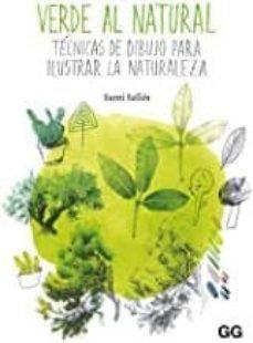 Verde al natural. Técnicas de dibujo para ilustrar la naturaleza