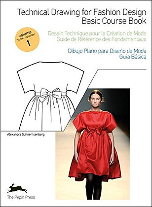 Technical drawing for fashion design. Basic course book