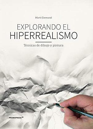 Explorando el Hiperrealismo