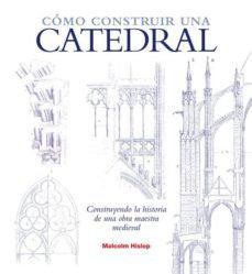 Cómo construir una catedral
