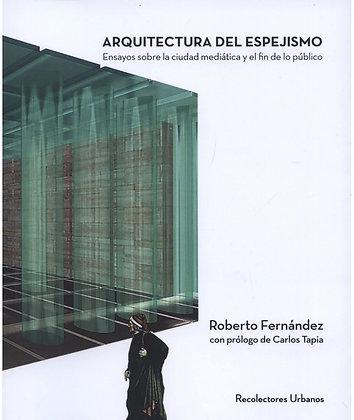 Arquitectura del espejismo