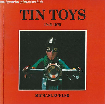 Tin Toys 1945-1975