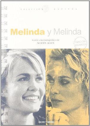 Melinda y Melinda. Guión