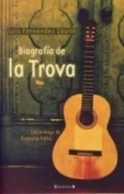 Biografía de la Trova