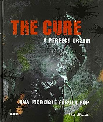 The cure. A perfect dream. Una increíble fábula pop