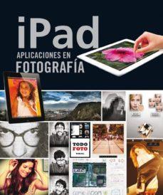 Ipad aplicaciones en fotografía