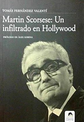 Martin Scorsese: Un infiltrado en Hollywood