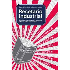 Recetario Industrial. Libro de consulta