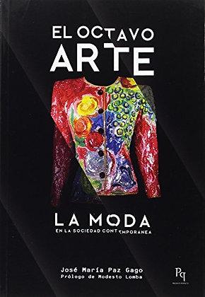 El octavo arte. La moda en la sociedad contemporánea