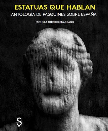 Estatuas que hablan. Antología de pasquines sobre España