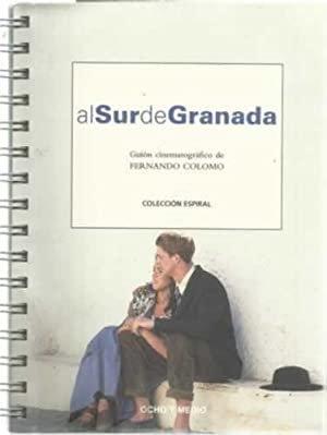 Al sur de Granada. Guión