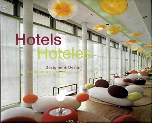 Hoteles. Arquitectura y diseño
