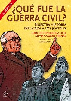 ¿Qué fue la Guerra Civil?. Nuestra historia explicada a los jóvenes