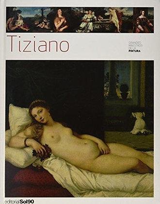 Tiziano (Grandes maestros de la pintura)