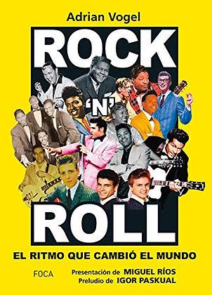 Rock'N' roll. El ritmo que cambió el mundo