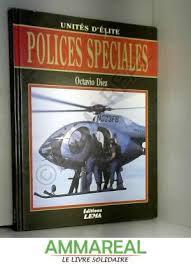 Unidades de élite. Policía especial
