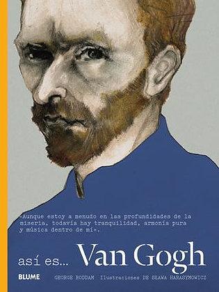 Así es....Van Gogh