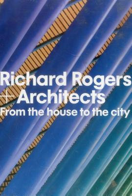 Richard Rogers + Architects.