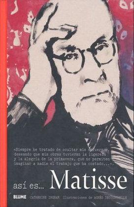 Así es....Matisse